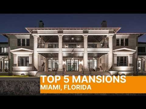THE DEFINITIVE TOP 5 MANSIONS IN MIAMI FLORIDA - MUST SEE!!!