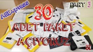 30 Paket Birden Açtık   #aliexpress Toplu Paket Açılımı   Part 3