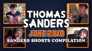 June 2018 SHORTS Compilation!! | Thomas Sanders