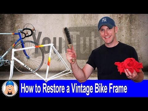 How to clean and restore a Vintage Cycle Frame