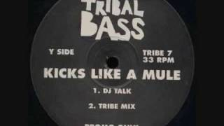 Kicks Like A Mule - DJ Talk