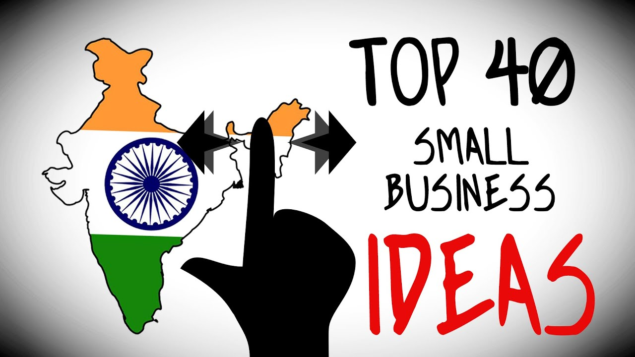 Top  Small Business Ideas In India For Starting Your Own Business Youtube