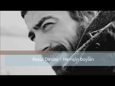 Resul Dindar - Hemşin boyları (2017)