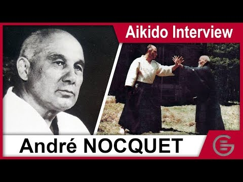Aikido Interview - André Nocquet, 8th Dan