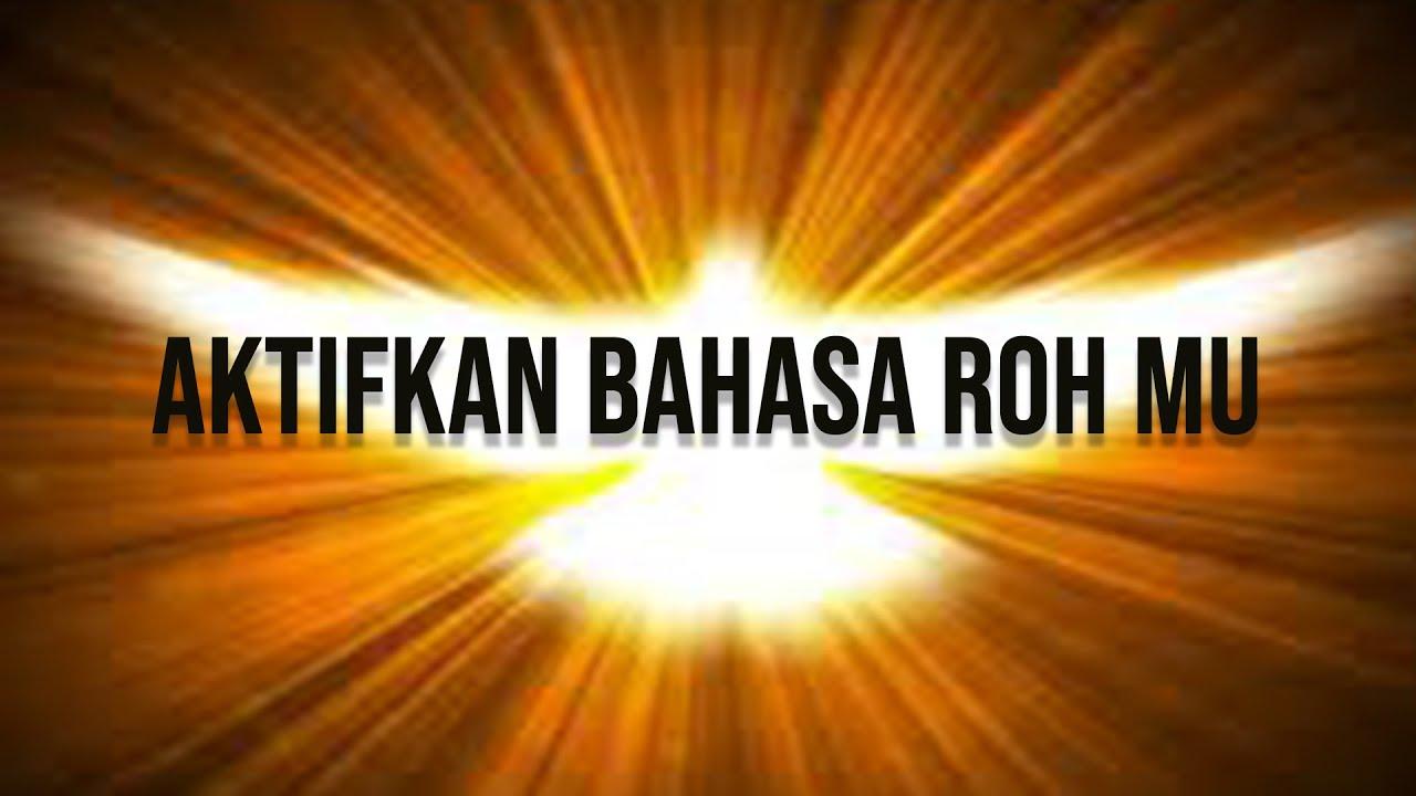 "AKTIFKAN BAHASA ROHMU // Prophetic Live Streaming "" The Journey Of God's Warrior """
