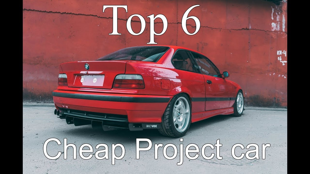 Cheap Project Cars >> Top 6 Cheap Project Cars Under 1000