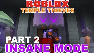 ROBLOX Temple Thieves #2 FINALE?: INSANE MODE!