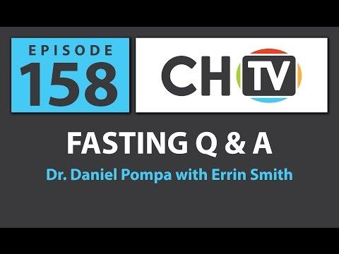 Fasting Q & A - CHTV 158
