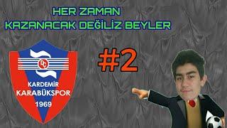Boşverin rakip zordu OSM Karabükspor Kariyeri #2