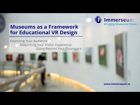 Museums as a Framework for Educational VR