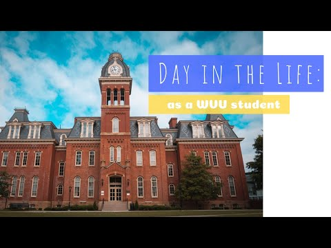 DAY IN THE LIFE AT WEST VIRGINIA UNIVERSITY