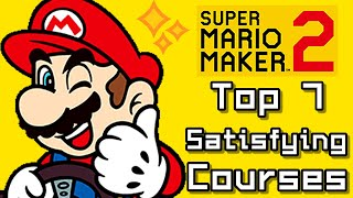 Super Mario Maker 2 Top 7 SATISFYING Courses (Switch)