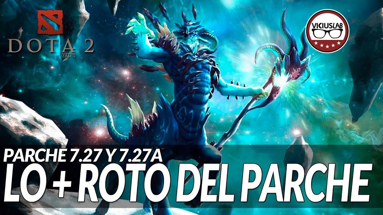 LO MAS ROTO DEL PARCHE 7.27  y 7.27a - Los mejores objetos y héroes - Español - Viciuslab