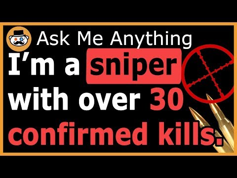 I Am An Army Ranger Sniper (Reddit Ask Me Anything)