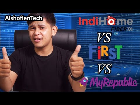 Indihome VS FirstMedia VS MyRepublic