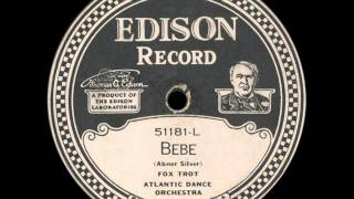 Atlantic Dance Orchestra: Bebe (1923)