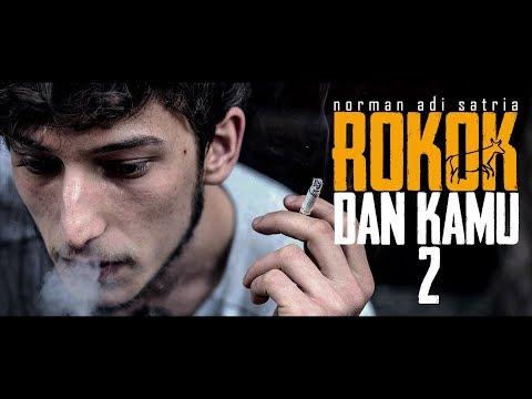 ROKOK DAN KAMU 2 | Puisi Norman Adi Satria