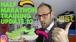 Half Marathon Training Update 10 | Pegasus 35 Turbo | Vaporfly 4% Next % | eddbud