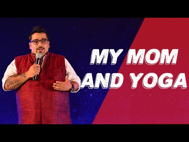 My Mom And Yoga | Stand Up Comedy by Jeeveshu Ahluwalia| Comedy Munch