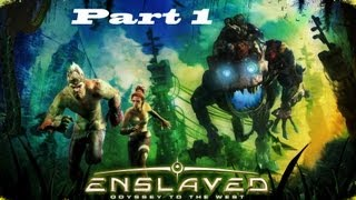 Enslaved: Odyssey to the West Walkthrough HD (Part 1)