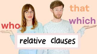 RELATIVE CLAUSES: who, which, that 👌 Easy peasy!  | Gramática inglesa