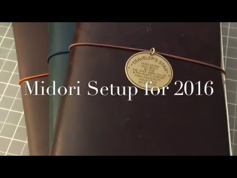 My Midori 2016 Setup