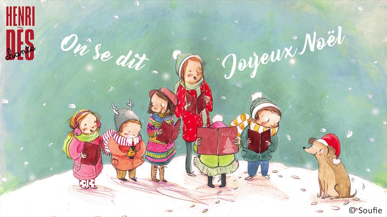 Chanson Un Joyeux Noel.Henri Des Chante On Se Dit Joyeux Noel Chanson Pour Enfant