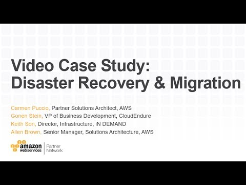 Video Case Study -- AWS + CloudEndure + iN DEMAND -- Disaster Recovery & Cloud Migration
