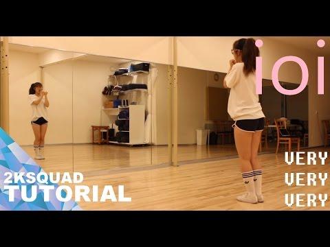 [TUTORIAL] I.O.I (아이오아이) - Very Very Very (너무너무너무) | Dance Tutorial by 2KSQUAD