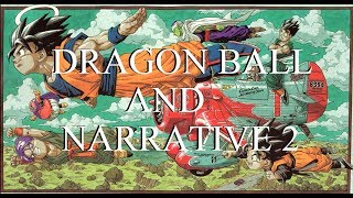 Dragon Ball & Narrative 2: Multipliers, Community, and Theory Videos