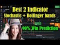 Best 2 Indicator Stochastic + Bollinger bands of 2018 90% Win Prediction | iq option strategy