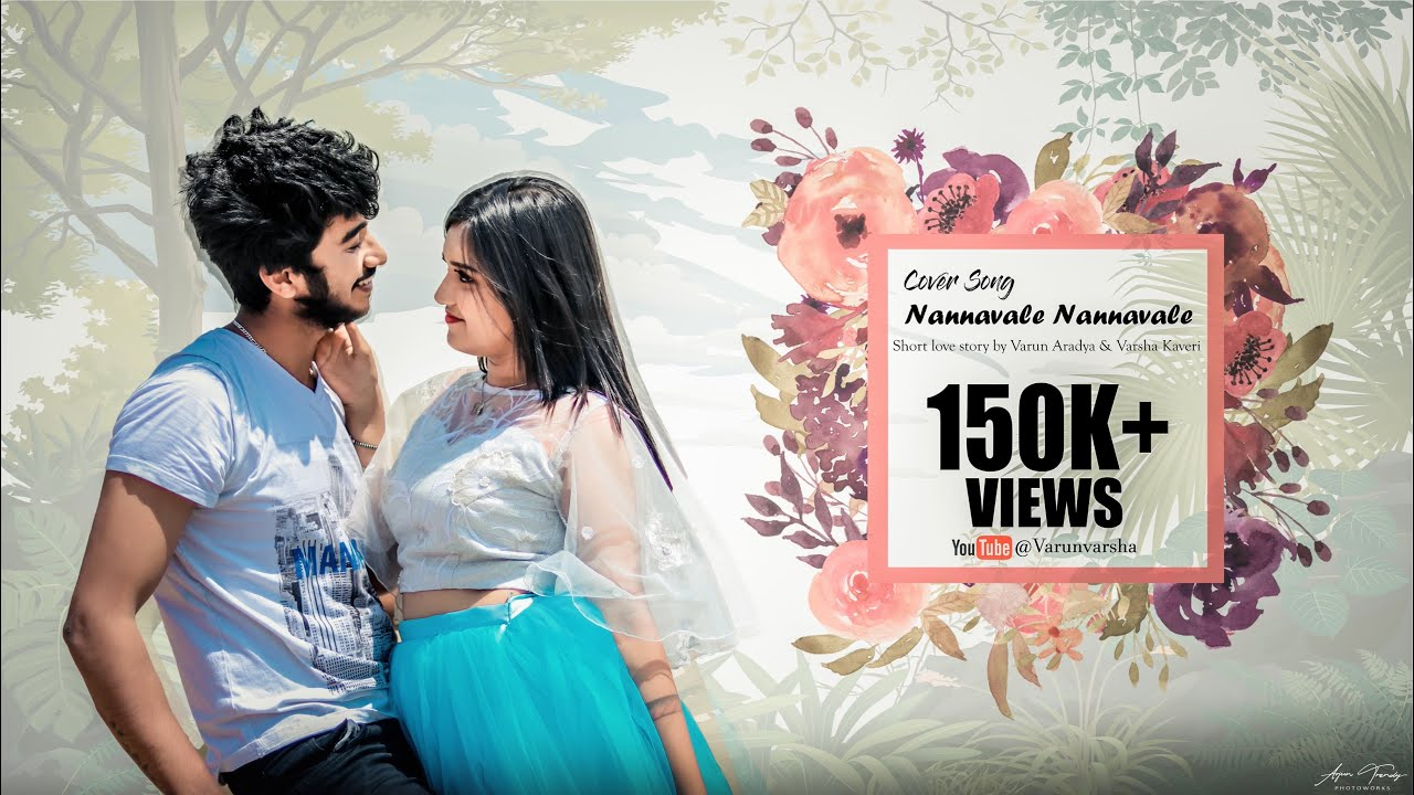 Download NANNAVALE NANNAVALE | SHORT LOVE STORY COVER SONG |