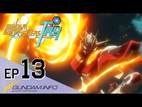 GUNDAM BUILD FIGHTERS TRY-Episode 13: Beyond The Knuckle (ENG sub)