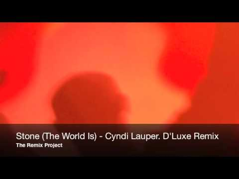 Cyndi Lauper - Stone (The World Is). D'Luxe Remix