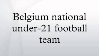 Popular Videos - Belgium national under-21 football team