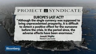 Joseph Stiglitz: Is This Europe's Last Act?