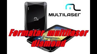 Formatar hard Reset tablet multilaser diamond