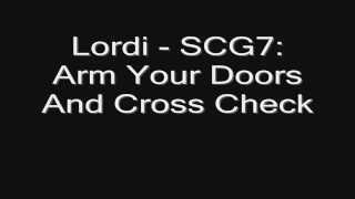 Lordi - SCG7: Arm Your Doors And Cross Check HD