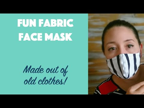 Fun Fabric Face Mask for adults made out of old clothes
