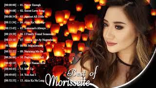 Morissette Greatest Hits - NON-STOP | Morissette Tagalog Love Songs Of All Time