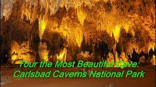 Tour of Carlsbad Caverns National Park