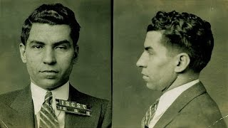 The Mafia Files: Episode 3 Lucky Luciano