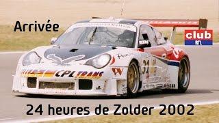 Belcar 24 uren van Zolder 2002 - Arrivée - Club RTL