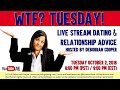 WTF MAN!? DATING RELATIONSHIP ADVICE Questions and Answers | Deborrah Cooper