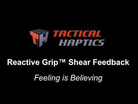 Tactical Haptics, Reactive Grip™ Touch Feedback Controllers