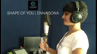 Shape of you Enna Sona Karaoke |Mashup|Vasanthi