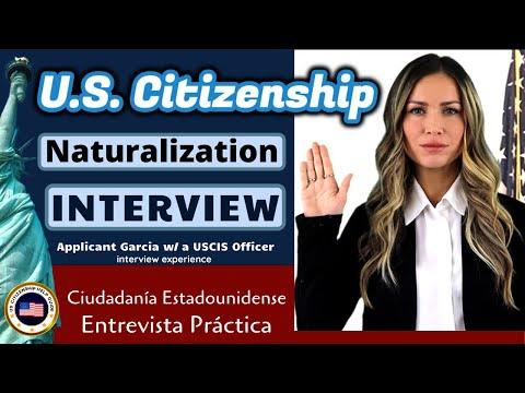 U.S. Citizenship 2020 Mock Interview With Applicant Garcia (Entrevista De Ciudadanía Estadounidense)
