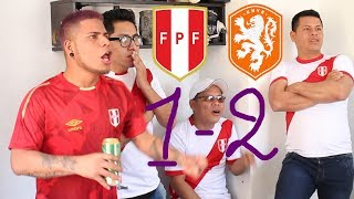 VÍDEO REACCIÓN. PERU 1-2 HOLANDA  AMISTOSO INTERNACIONAL 2018