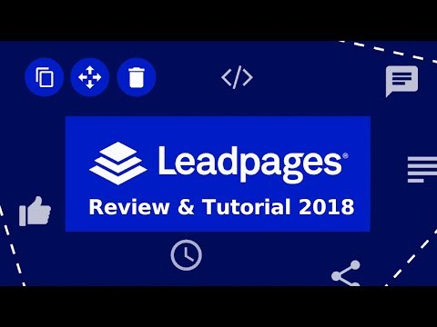 Leadpages Review & Tutorial 2018 | Best Landing Page Creator | LeadPages Free Trial.