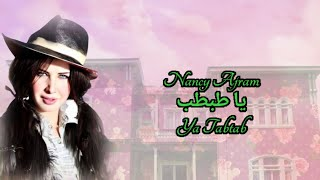 Ya Tabtab - Nancy Ajram | Lirik dan Terjemahan Indonesia
